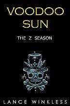 THE Z SEASON: VOODOO SUN