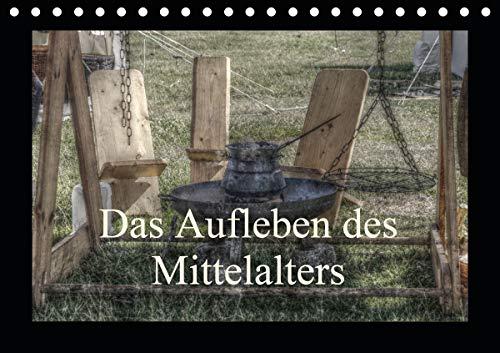 Das Aufleben des Mittelalters (Tischkalender 2021 DIN A5 quer)