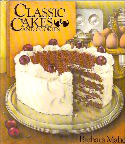 CLASSIC CAKES AND COOKIES