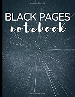 Black Pages: Black Paper For Gel Pens Notebook Journal Blank Lined Pages For Writing, Sketching With Pastel Ink (Space Sta...