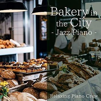 Bakery in the City - Jazz Piano-