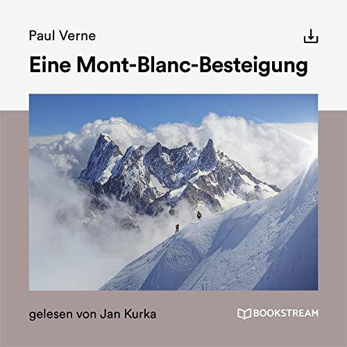 Eine Mont-Blanc-Besteigung Titelbild