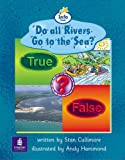 Info Trail Beginner:Do All Rivers Go To The Sea? Non-fiction (LITERACY LAND)