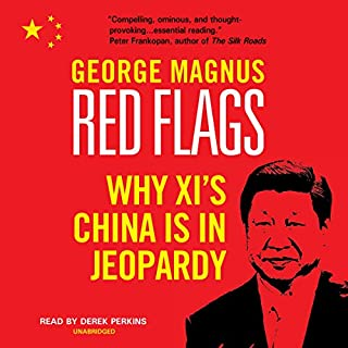 Red Flags     Why Xi's China Is in Jeopardy              Auteur(s):                                                                                                                                 George Magnus                               Narrateur(s):                                                                                                                                 Derek Perkins                      Durée: 9 h et 59 min     1 évaluation     Au global 3,0