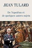 De Napoléon et quelques autres sujets - Chroniques