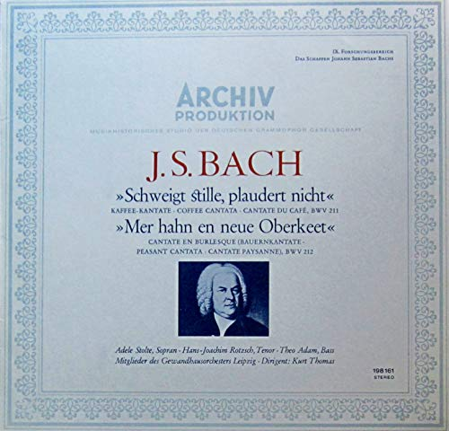 Bach: 'Schweigt stille, plaudert nicht' (Kaffee-Kantate, BWV 211) & 'Mer hahn en neue Oberkeet' (Bauernkantate, BWV 212) [Vinyl LP] [Schallplatte]