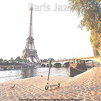 Pulsating Music for Montmartre Cafes - Big Band with Vibraphone
