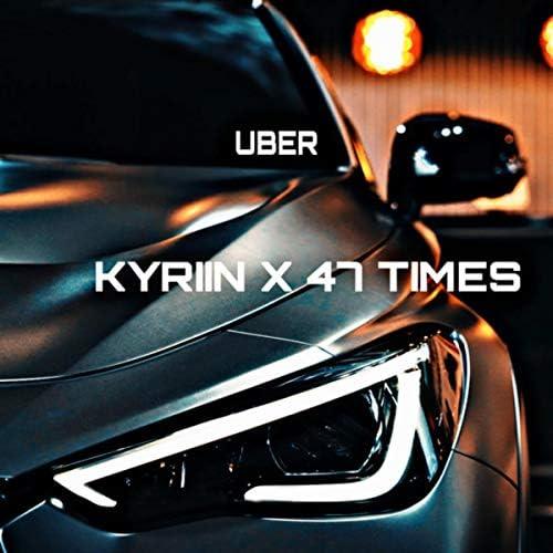 KYRIIN & 47 Times