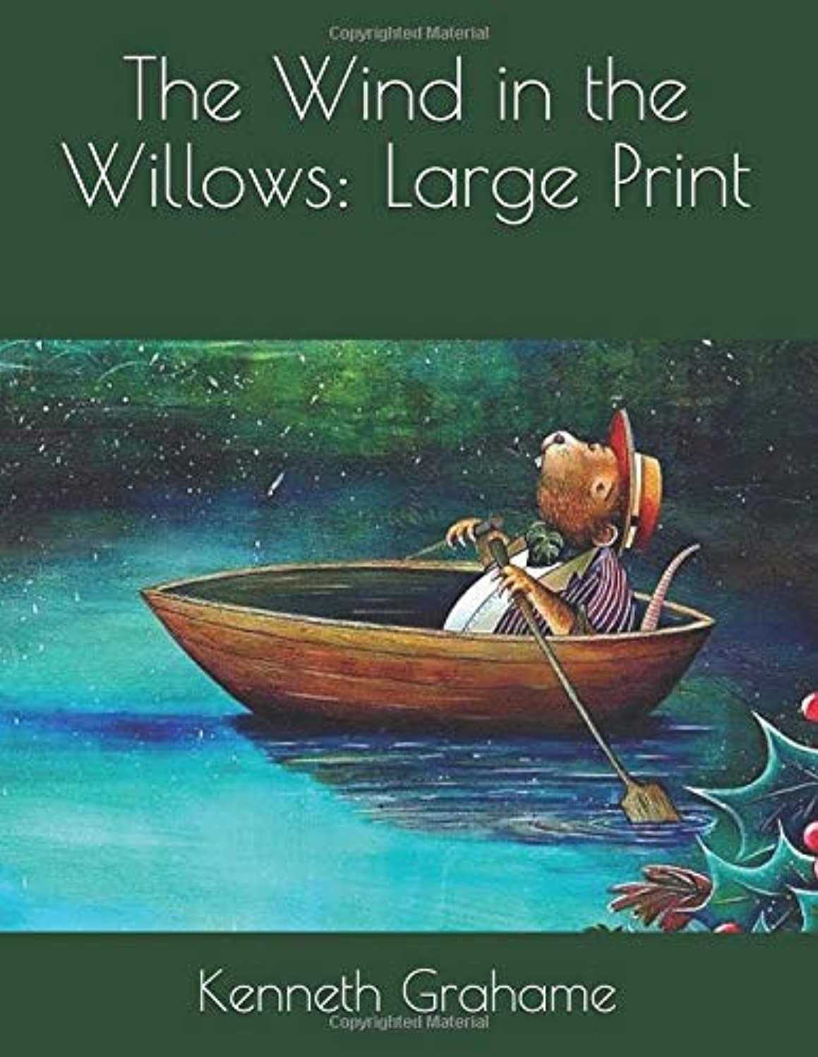 つぶやきパシフィック製油所The Wind in the Willows: Large Print
