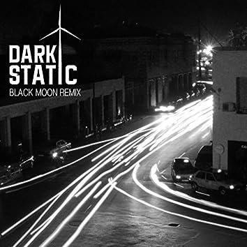 Black Moon (Dark Static Remix)