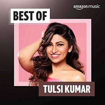 Best of Tulsi Kumar