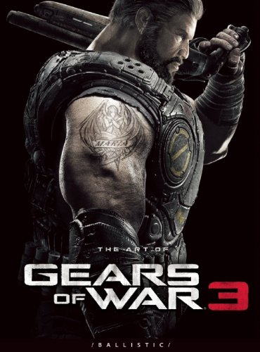 The Art of Gears of War 3 (The Art of the Game)