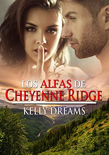 Los Alfas de Cheyenne Ridge