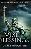 Mixed Blessings: Large Print Hardcover Edition