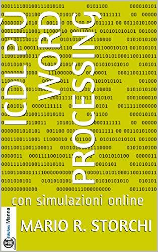 ICDL più Word Processing: con simulazioni online