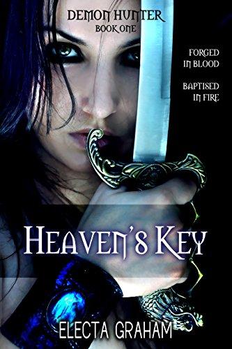 Book: Heaven's Key (Demon Hunter Book 1) by Electa Graham