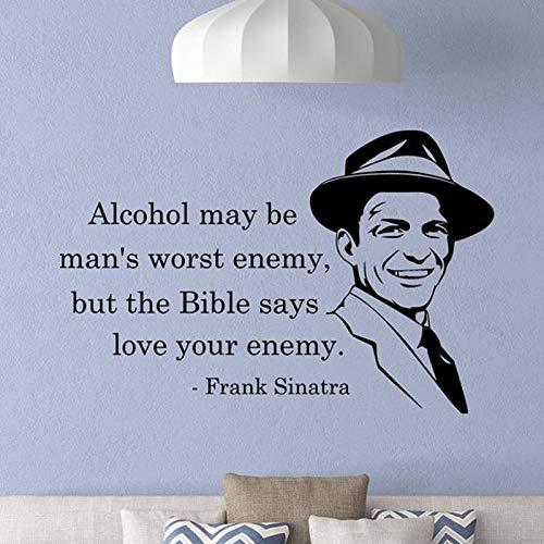 Frank Sinatra Wall Decal Alkohol kann der schlimmste Feind des Menschen sein Zitat Poster Musik Geschenke Zeichen Vinyl Aufkleber Office Decor Mural64x42cm