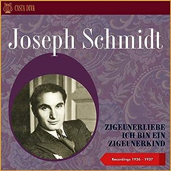 Zigeunerliebe: Ich Bin Ein Zigeunerkind - Recordings 1936 - 1937