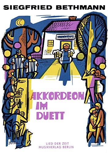 Akkordeon im Duett: leicht gesetzt für Akkordeon (German Edition)