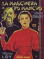 La Maschera Di Fu Manchu [Italian Edition]