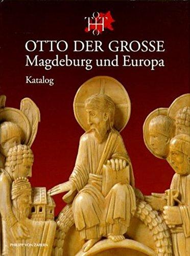 Katalog (Otto der Grosse, Magdeburg und Europa)