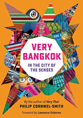 Very Bangkok: In the City of the Senses