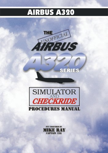 The Unofficial Airbus A320 Series Manual (color)