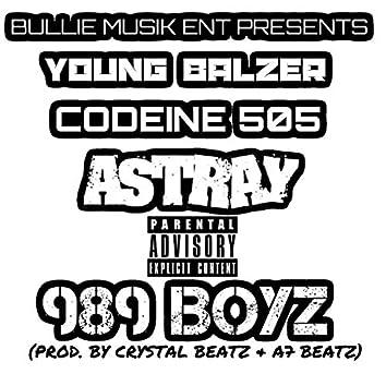 989 Boyz (feat. Codeine 505 & Astray)