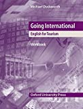 Going International. Workbook: English for Tourism. A topic-based upper-intermediate course for people training for and employed in the tourism industry - Michael Duckworth