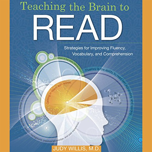 Teaching the Brain to Read: Strategies for Improving Fluency, Vocabulary and Comprehension audiobook cover art