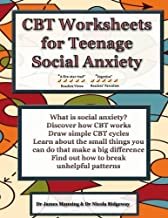 CBT Worksheets for Teenage Social Anxiety: A CBT workbook to help you record your progress using CBT for social anxiety. This workbook is full of ... CBT therapy and CBT books on social anxiety.