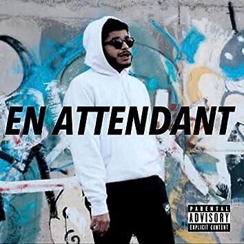 En Attendant (Whoopty)