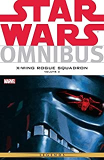 Star Wars Omnibus: X-Wing Rogue Squadron Vol. 3 (Star Wars X-Wing Rouge Squadron Boxed)