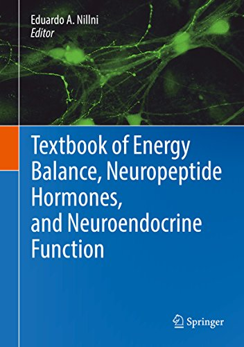 Textbook of Energy Balance, Neuropeptide Hormones, and Neuroendocrine Function (English Edition)