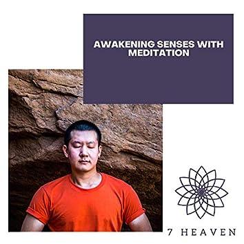 Awakening Senses With Meditation