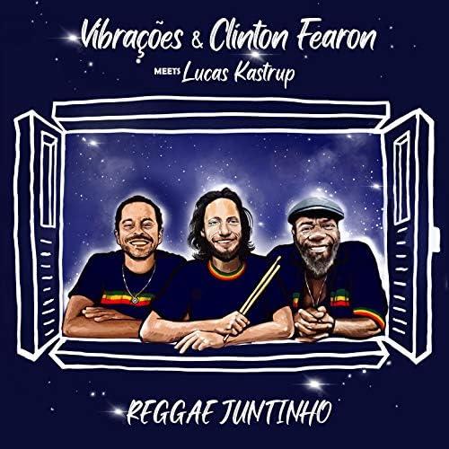 Vibrações, Clinton Fearon & Lucas Kastrup