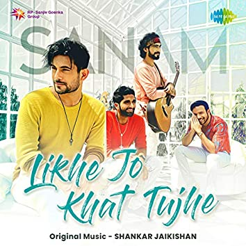 Likhe Jo Khat Tujhe - Single