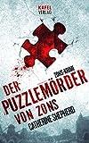 Der Puzzlemörder von Zons (Zons Thriller 1)