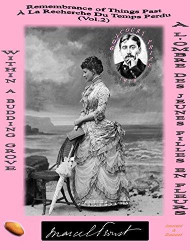 REMEMBRANCE OF THINGS PAST / À LA RECHERCHE DU TEMPS PERDU: WITHIN A BUDDING GROVE (ANNOTATED & ILLUSTRATED) / À L'OMBRE DES JEUNES FILLES EN FLEURS (: ... du Temps Perdu. Book 2) (English Edition)