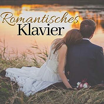 Romantisches Klavier - Inspirierende Klaviermusik für Hochzeitsort und Hochzeitseingang mit Sanfte Pianoklängen