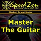 Master the Guitar Subliminal CD by SpeedZen Subliminals (2012-05-04)