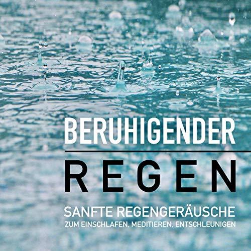 Beruhigender Regen Titelbild