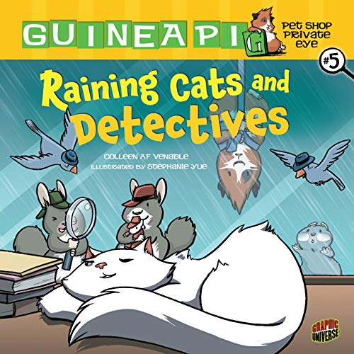 Raining Cats and Detectives: Book 5 (Guinea Pig, Pet Shop Private Eye) -  Venable, Colleen AF, Illustrated, Paperback