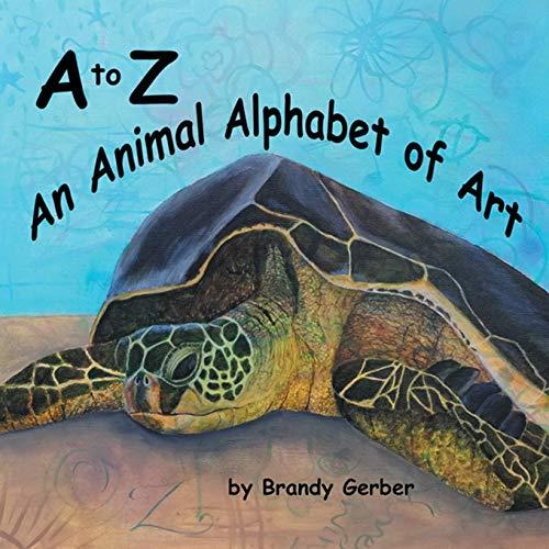 A to Z An Animal Alphabet