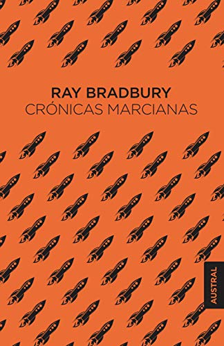 Crónicas Marcianas Spanish Edition Ebook Bradbury Ray Abelenda Francisco Antón Miguel Kindle Store