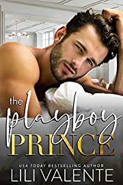 The Playboy Prince (Rugged and Royal Book 1)