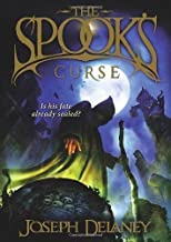 The Spook's Curse: Book 2 (The Wardstone Chronicles) by Delaney, Joseph (2009)