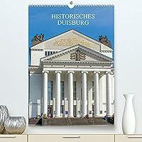 Historisches Duisburg (Premium, hochwertiger DIN A2 Wandkalender 2022, Kunstdruck in Hochglanz): Eine Fuehrung zu den eindrucksvollsten Denkmaelern und Statuen der Hansestadt Duisburg. (Monatskalender, 14 Seiten )