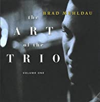 The Art Of The Trio, Volume One by Brad Mehldau (1997-01-28)