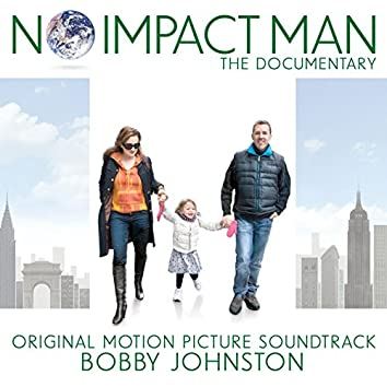 No Impact Man: The Documentary (Original Motion Picture Soundtrack)